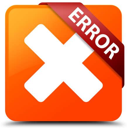 disagree: Error (cancel icon) orange square button