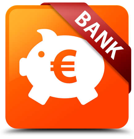 Bank (piggy box euro sign) orange square button