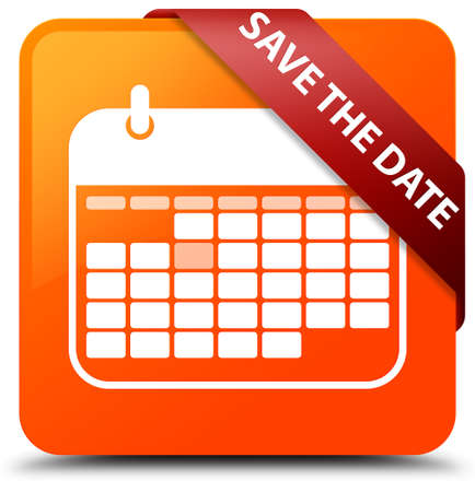 important date: Save the date orange square button Stock Photo
