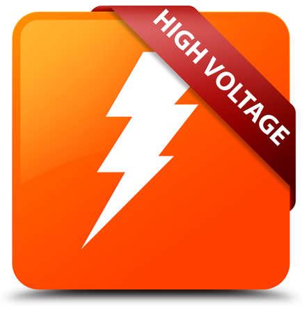 high voltage: High voltage (electricity icon) orange square button