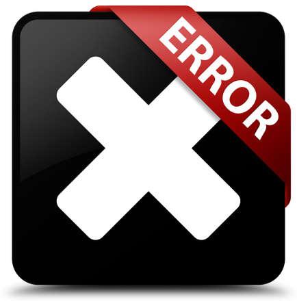 abort: Error (cancel icon) black square button