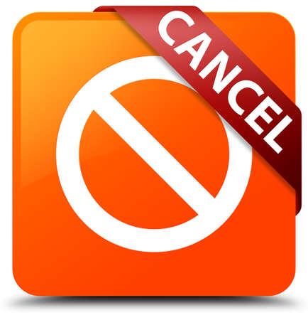 Cancel (prohibition sign icon) orange square button Stock Photo