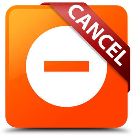 cancellation: Cancel orange square button