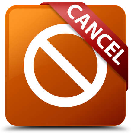 Cancel (prohibition sign icon) brown square button