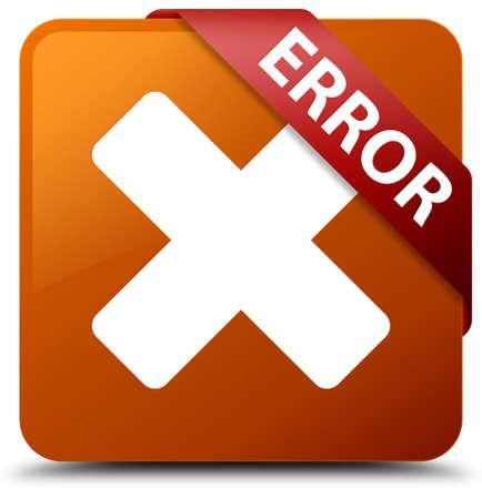 Error (cancel icon) brown square button