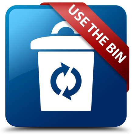 Use the bin blue square button