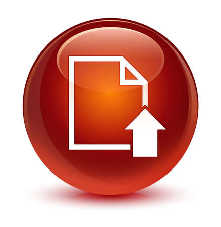 forme: Upload document icon isolated on glassy brown round button abstract illustration