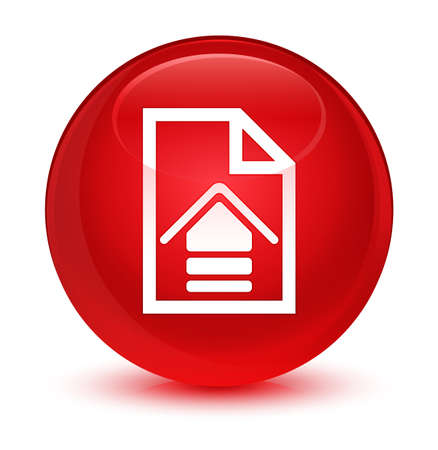 Upload document icon isolated on glassy red round button abstract illustration