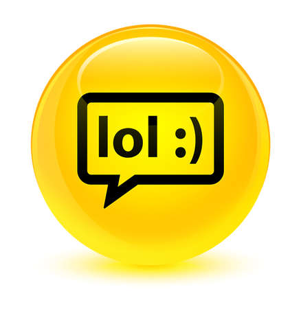 laugh out loud: LOL bubble icon isolated on glassy yellow round button abstract illustration