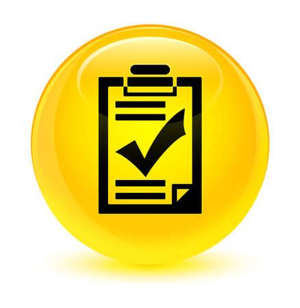 validate: Checklist icon isolated on glassy yellow round button abstract illustration