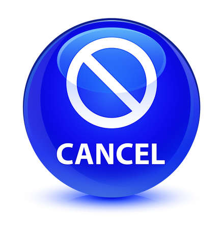 forbid: Cancel (prohibition sign icon) isolated on glassy blue round button abstract illustration