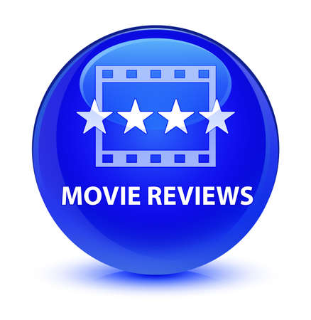 Movie reviews isolated on glassy blue round button abstract illustration