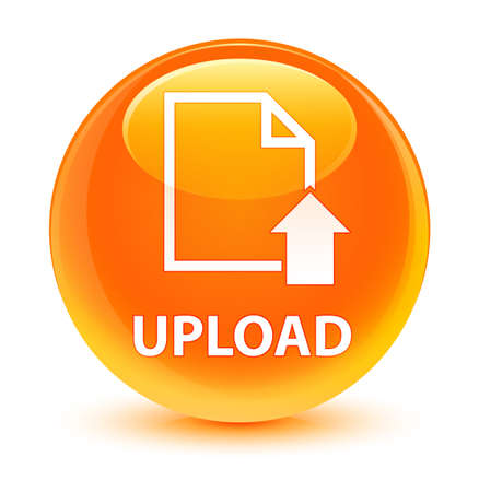Upload (document icon) isolated on glassy orange round button abstract illustration