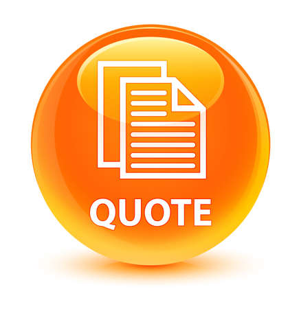 testimonials: Quote (document pages icon) isolated on glassy orange round button abstract illustration