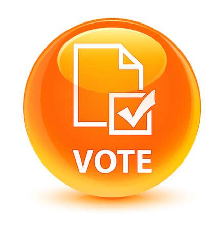 Vote (survey icon) isolated on glassy orange round button abstract illustration