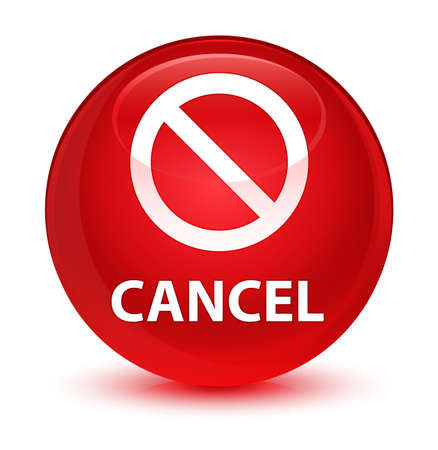 forbid: Cancel (prohibition sign icon) isolated on glassy red round button abstract illustration