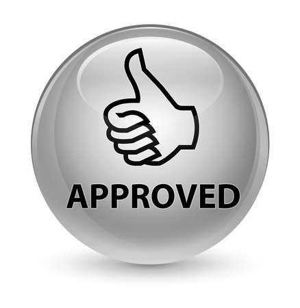 Approved (thumbs up icon) isolated on glassy white round button abstract illustration