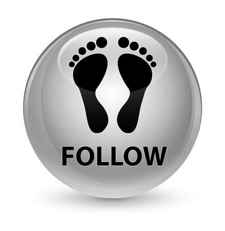 Follow (footprint icon) isolated on glassy white round button abstract illustration Stock Photo