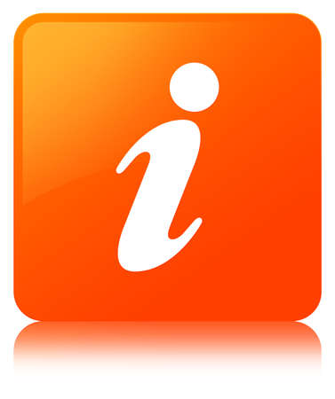 about: Info icon isolated on orange square button reflected abstract illustration Stock Photo