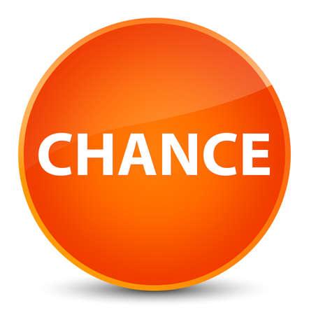 Chance isolated on elegant orange round button abstract illustration