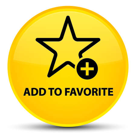 Add to favorite isolated on special yellow round button abstract illustration