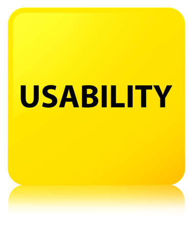 Usability isolated on yellow square button reflected abstract illustration