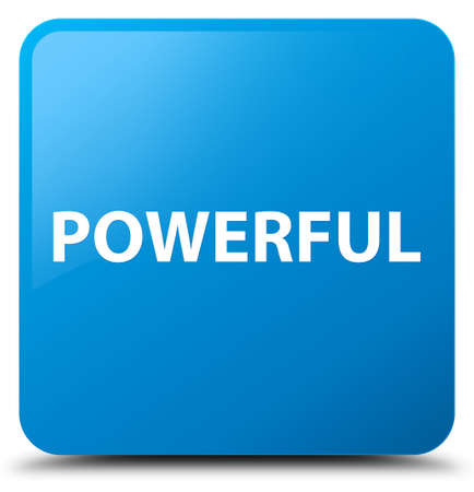 Powerful isolated on cyan blue square button abstract illustration