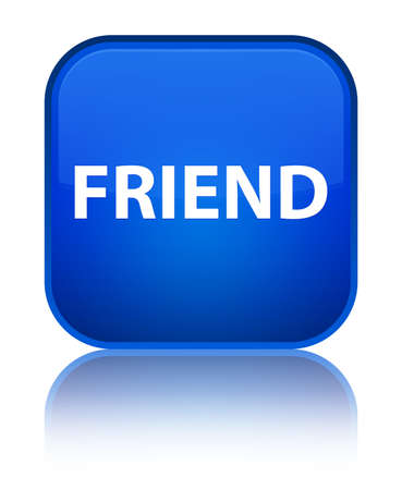 Friend isolated on special blue square button reflected abstract illustration Reklamní fotografie