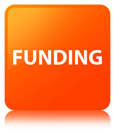 Funding isolated on orange square button reflected abstract illustration Stock Photo
