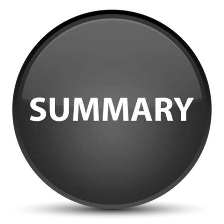 Summary isolated on special black round button abstract illustration