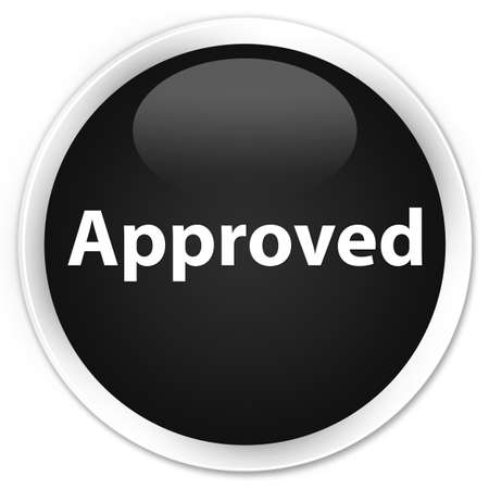 Approved isolated on premium black round button abstract illustration