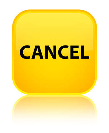 Cancel isolated on special yellow square button reflected abstract illustration