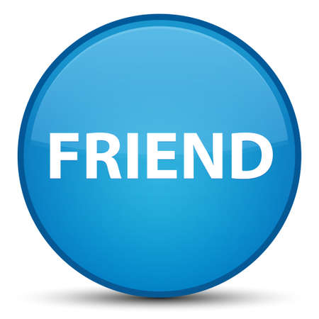 Friend isolated on special cyan blue round button abstract illustration