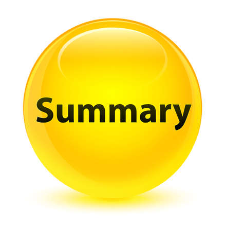 Summary isolated on glassy yellow round button abstract illustration