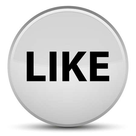 Like isolated on special white round button abstract illustration Stock Photo