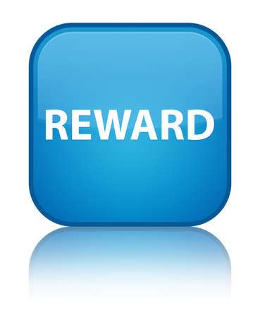 Reward isolated on special cyan blue square button reflected abstract illustration