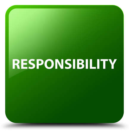 Responsibility isolated on green square button abstract illustration Stock Photo