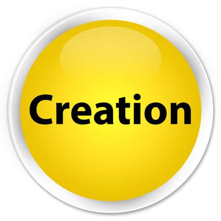 Creation isolated on premium yellow round button abstract illustration Stock Photo