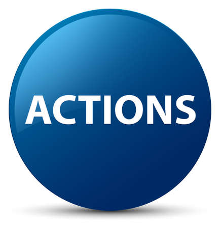 Actions isolated on blue round button abstract illustration Фото со стока