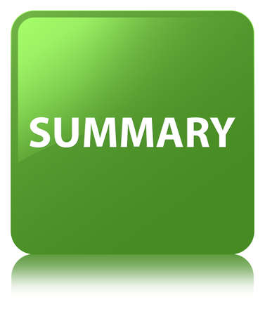 Summary isolated on soft green square button reflected abstract illustration