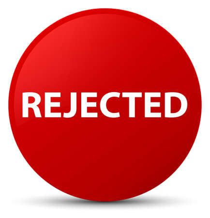 Rejected isolated on red round button abstract illustration