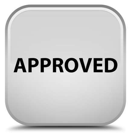 Approved isolated on special white square button abstract illustration