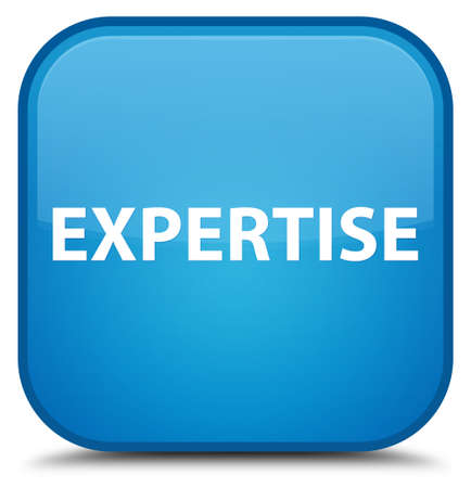 Expertise isolated on special cyan blue square button abstract illustration