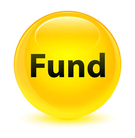 Fund isolated on glassy yellow round button abstract illustration