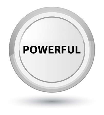 Powerful isolated on prime white round button abstract illustration