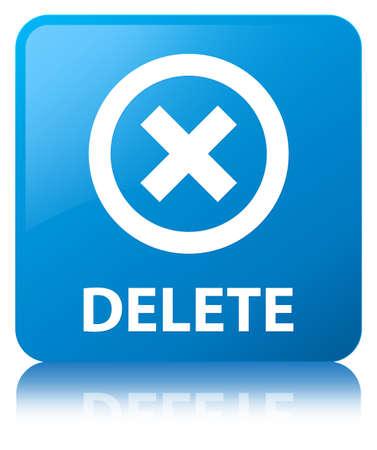 Delete isolated on cyan blue square button reflected abstract illustration Stock Photo