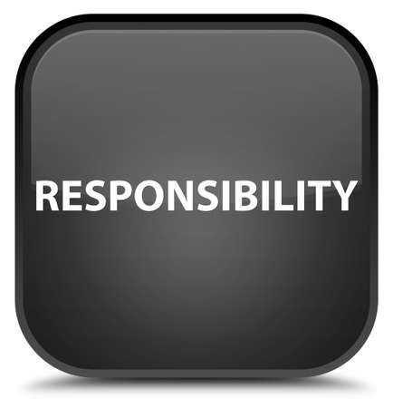 Responsibility isolated on special black square button abstract illustration