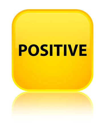 Positive isolated on special yellow square button reflected abstract illustration