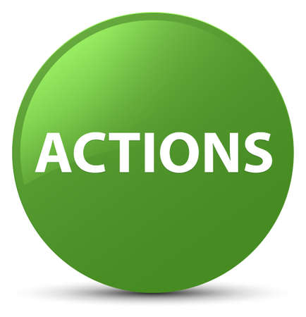 Actions isolated on soft green round button abstract illustration