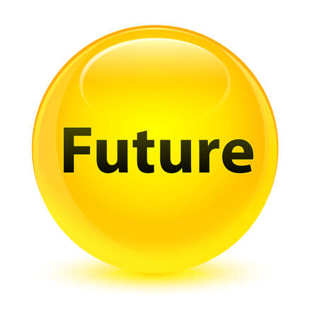 Future isolated on glassy yellow round button abstract illustration